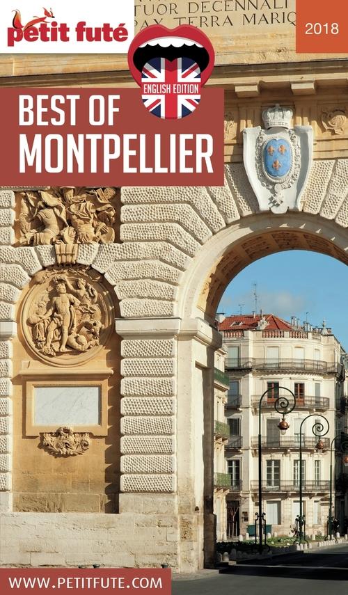 GUIDE PETIT FUTE ; THEMATIQUES ; best of Montpellier (édition 2018)
