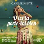 Vente livre : AudioBook : D'ici là, porte-toi bien  - Carene Ponte