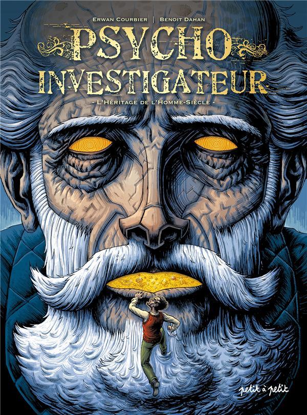 Psycho-investigateur t.1 ; l'héritage de l'homme-siècle
