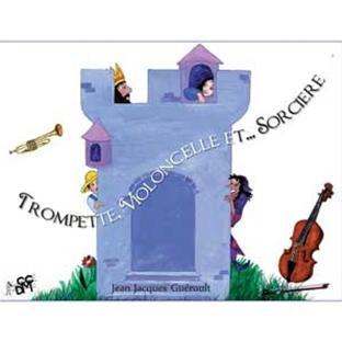trompette, violoncelle et... sorcière