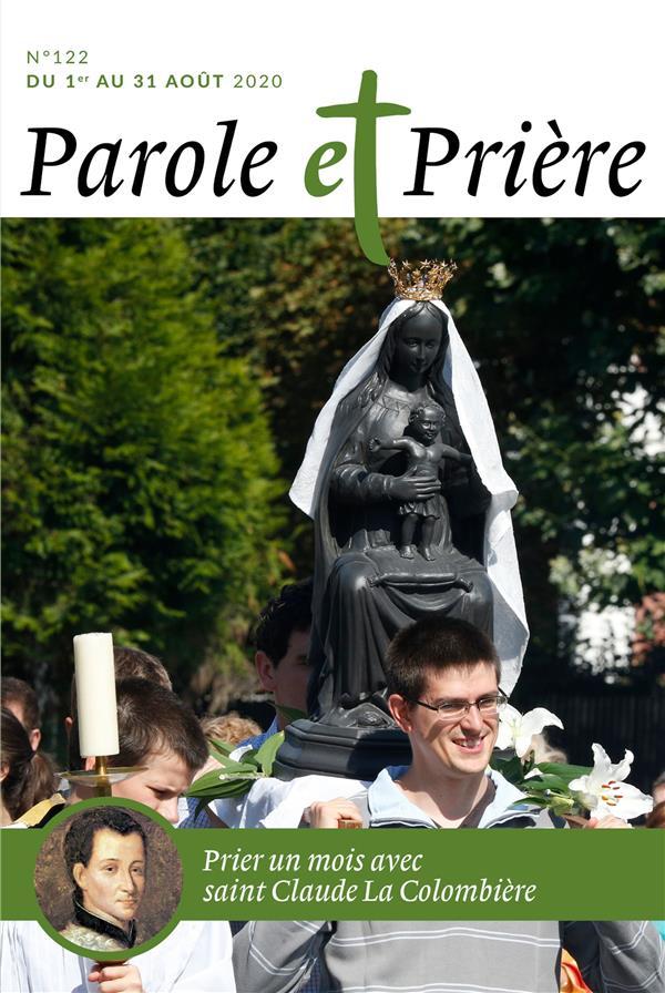 PAROLE ET PRIERE N 122 AOUT 2020 - SAINT CLAUDE LA COLOMBIERE