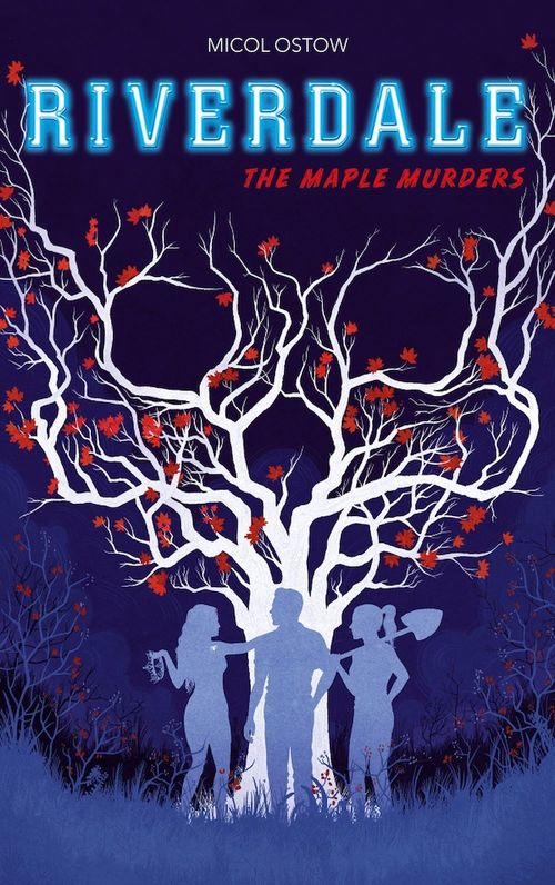 Riverdale t.3 ; the maple murders