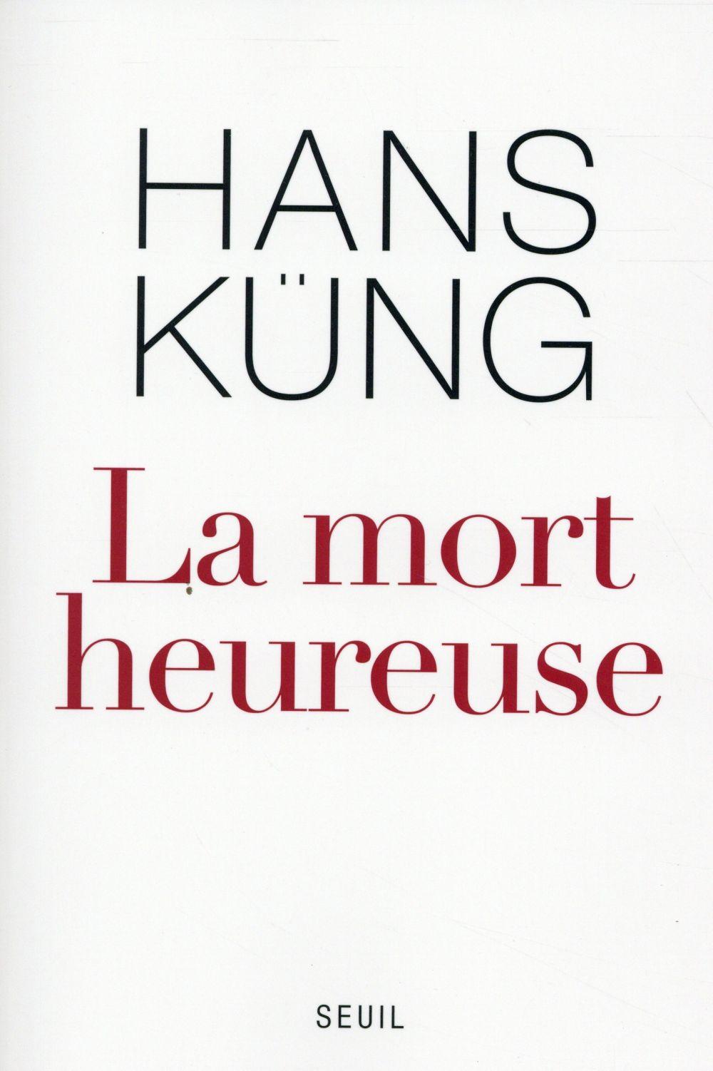 LA MORT HEUREUSE