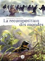 Couverture de Anthropocene - La Recomposition Des Mondes