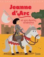 Vente EBooks : Jeanne d'Arc et son destin d'heroïne  - Christine Palluy