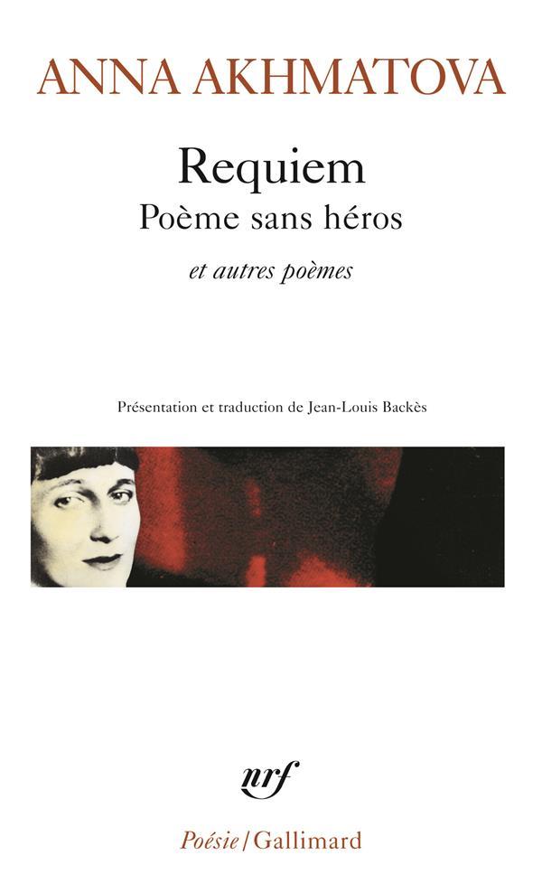 Requiem ; poème sans héros et autres poèmes