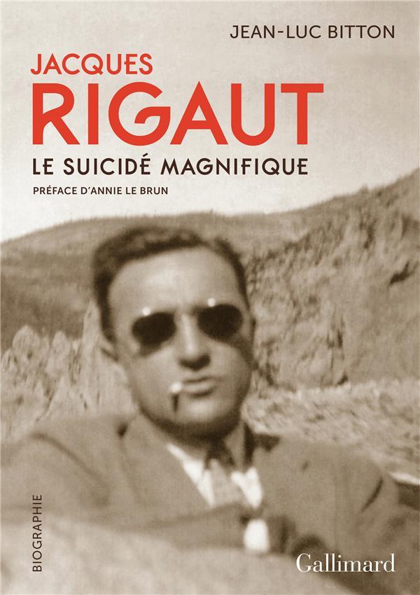 Jacques Rigaut, le suicidé magnifique