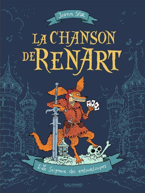 La Chanson de Renart (Tome 1) - Le Seigneur des entourloupes