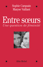 Vente EBooks : Entre soeurs  - Maryse Vaillant - Sophie Carquain - Vaillant/Carquain