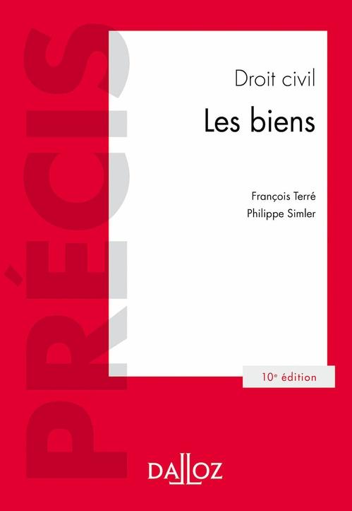 Droit civil ; les biens (10e édition)