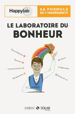 Vente EBooks : Laboratoire du bonheur  - Audrey Akoun - Isabelle Pailleau - KEVIN FINEL - Malek A. BOUKERCHI - Jessica HOLLENDER - Cl - Blaise de LANLAY - Vincent HOUBA