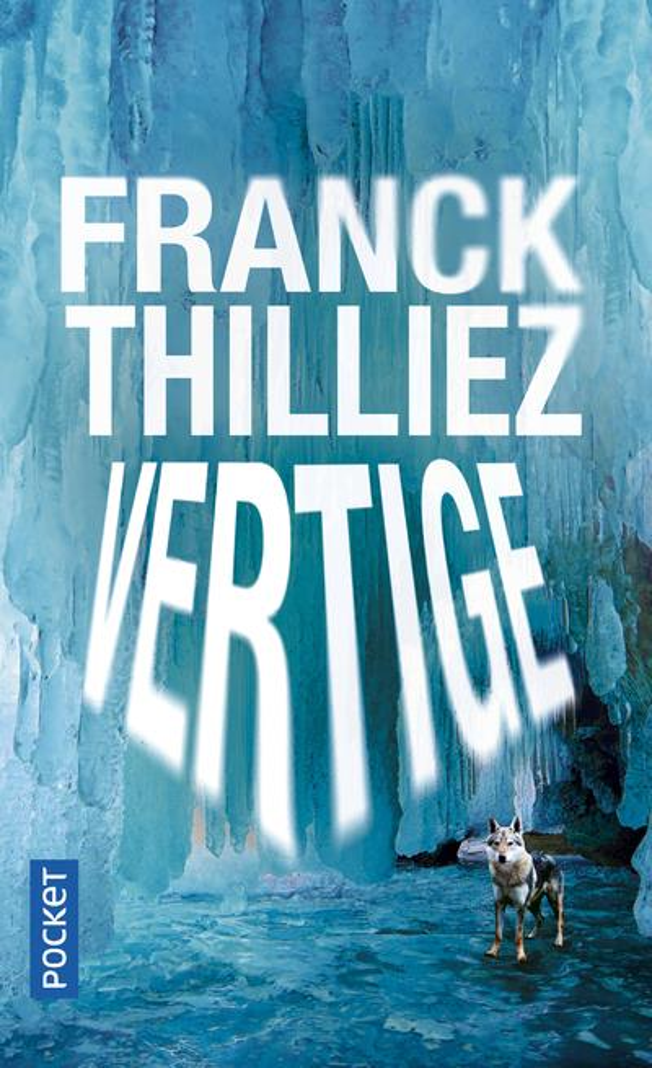 VERTIGE THILLIEZ, FRANCK
