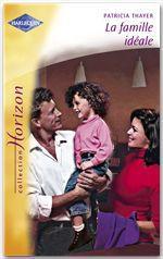 Vente Livre Numérique : La famille idéale (Harlequin Horizon)  - Patricia Thayer