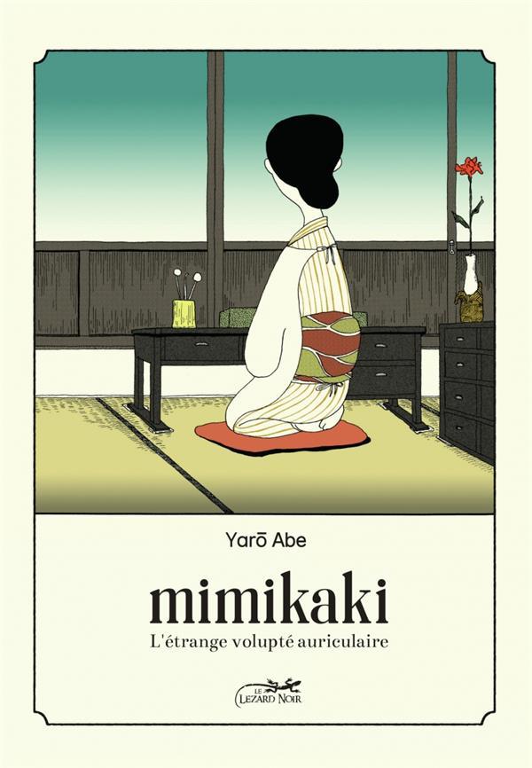 Mimikaki ; l'étrange volupte auriculaire