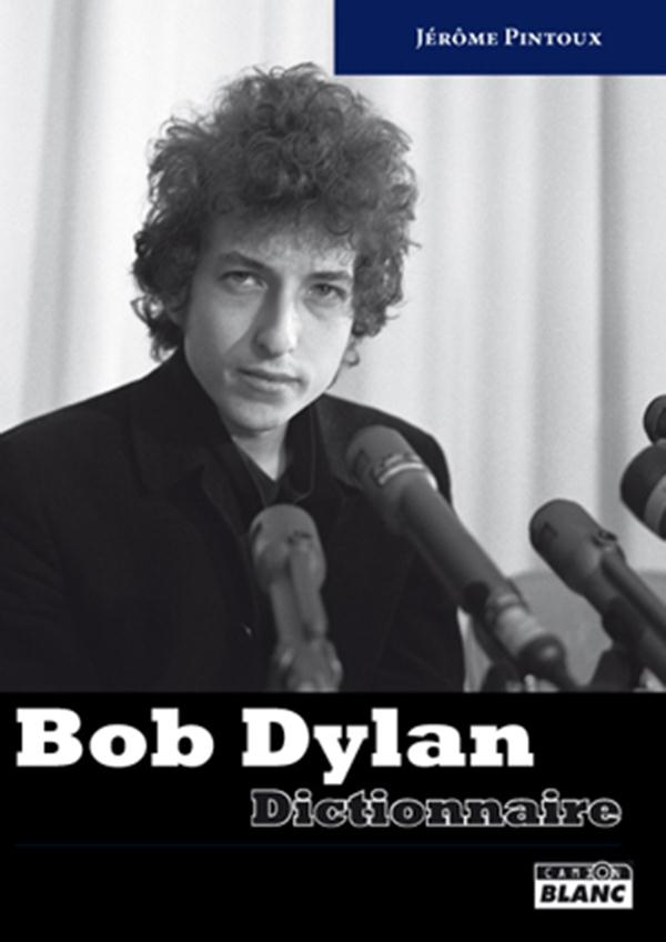 Bob dylan ; dictionnaire