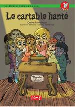 Le cartable hanté  - Céline Monchoux - Rebecca Hoareau