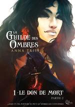 La Guilde des Ombres - Tome 1