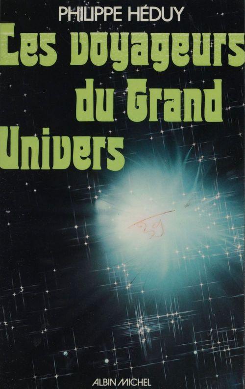 Les voyageurs du grand univers