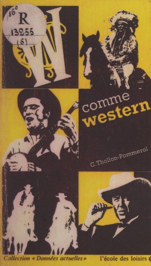W comme Western