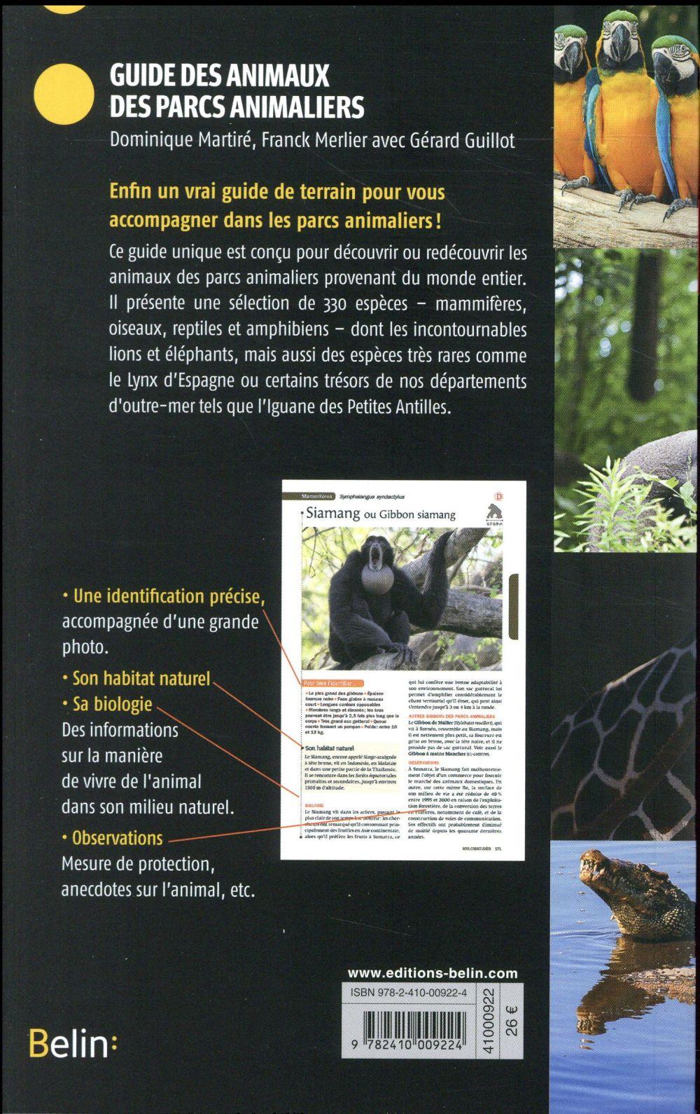 guide des animaux des parcs animaliers ; 330 mammifères, oiseaux, reptiles et amphibiens