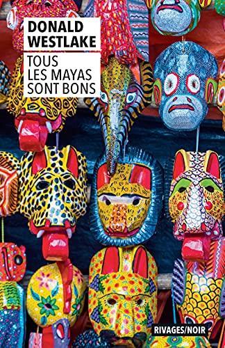 tous les Mayas sont bons