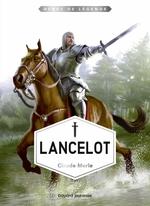 Vente EBooks : Lancelot  - Claude Merle
