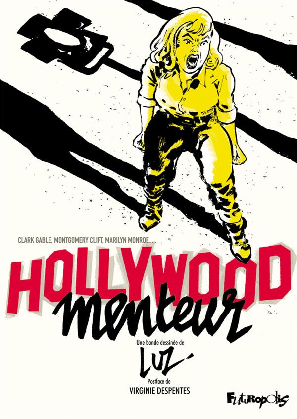 HOLLYWOOD MENTEUR LUZ