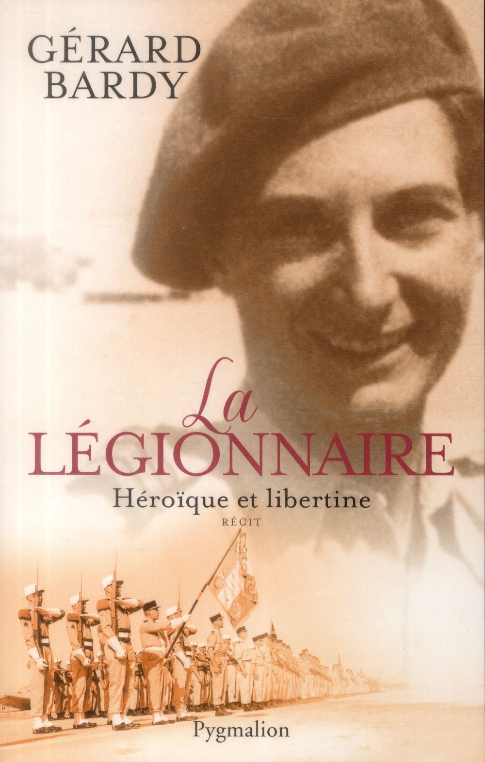 La légionnaire ; héroïque et libertine