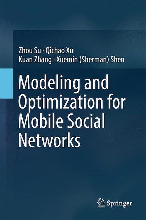 Modeling and Optimization for Mobile Social Networks