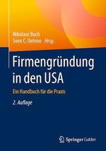 Firmengründung in den USA  - Nikolaus Buch - Sven C. Oehme