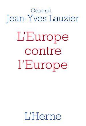 L'Europe contre l'Europe