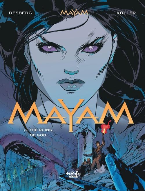 Mayam - Volume 3 - The Ruins of God