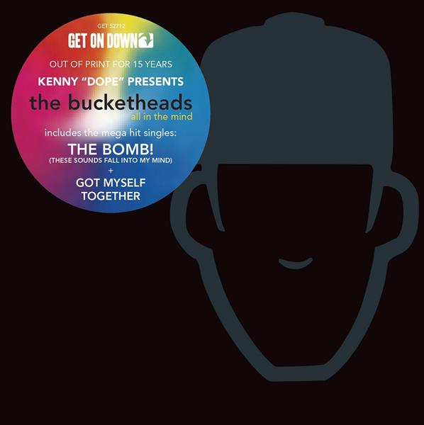 Kenny Dope presents : The Bucketheads - all in the minds