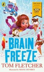 Vente EBooks : Brain Freeze: World Book Day 2018  - Tom Fletcher