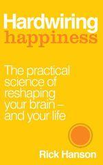 Vente Livre Numérique : Hardwiring Happiness  - Rick Hanson