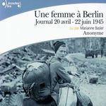 Vente AudioBook : Une femme à Berlin. Journal 20 avril-22 juin 1945  - Anonymes
