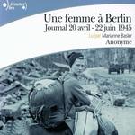 Vente AudioBook : Une femme à Berlin. Journal 20 avril-22 juin 1945  - Anonymes