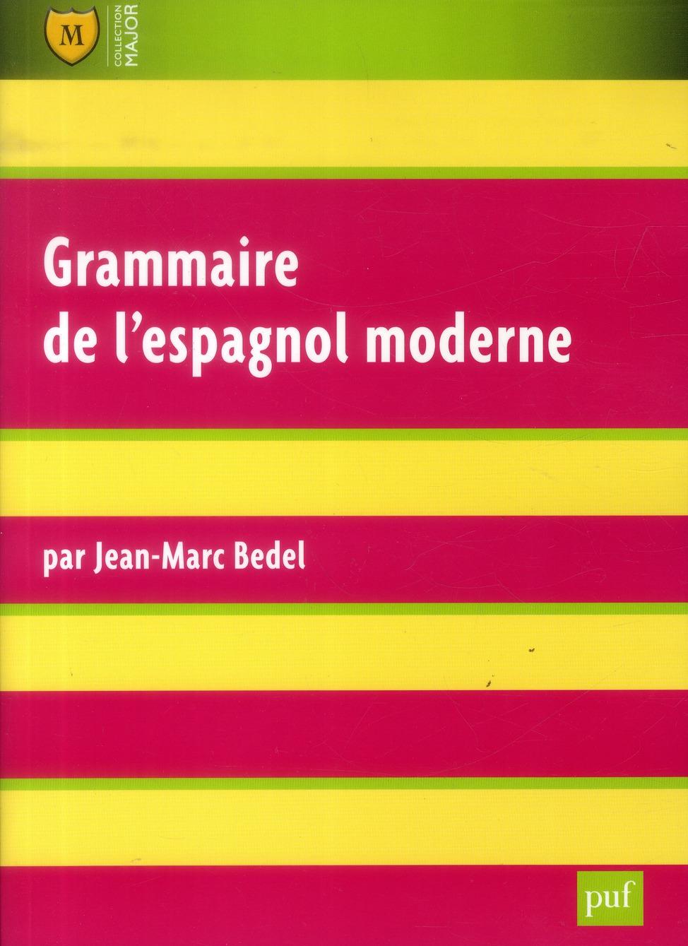 Grammaire De L'Espagnol Moderne (6e Edition)