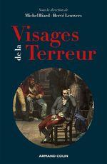 Vente EBooks : Visages de la Terreur  - Michel Biard - Hervé Leuwers