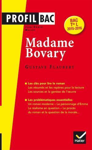 Madame Bovary ; Gustave Flaubert