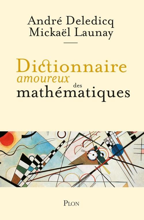 Dictionnaire amoureux des mathématiques