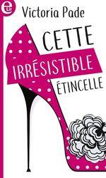 Vente EBooks : Cette irrésistible étincelle  - Gina Wilkins - Victoria Pade