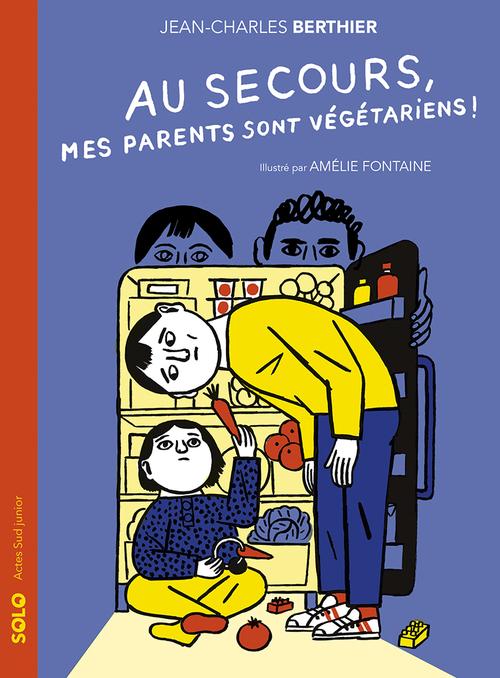 Au secours, mes parents sont végétariens !