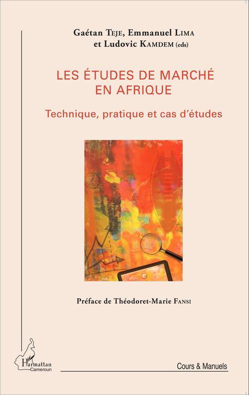Les études de marché en Afrique ; technique, pratique et cas d'études