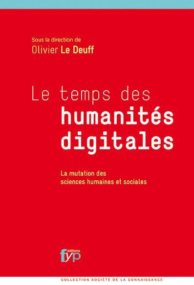 Le temps des humanités digitales