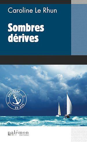 Enquetes en mer - n 1 - sombres derives