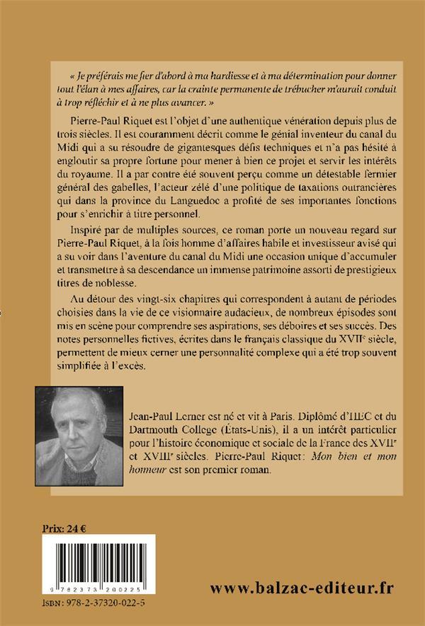 Pierre-Paul Riquet : mon bien et mon honneur