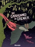 Couverture de Les Gardiennes Du Grenier