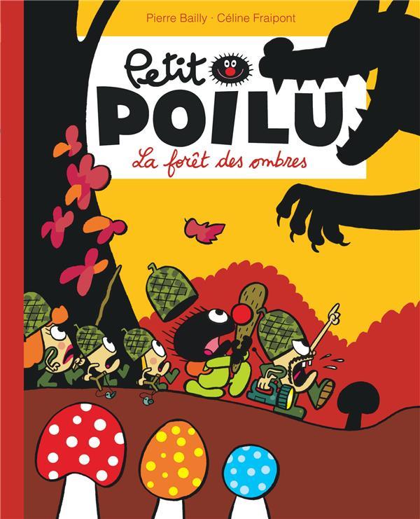 Petit poilu poche - tome 8 - la foret des ombres (reedition)