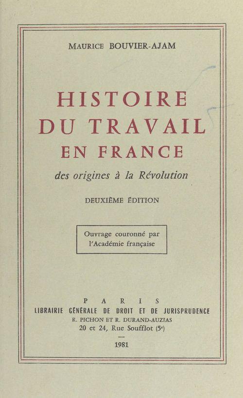 Histoire du travail en France : des origines à la Révolution